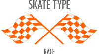 Skate Type: Race - very stiff boot and race-inspired performance