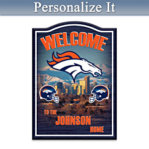 Denver Broncos Wooden Welcome Sign Personalized With Name