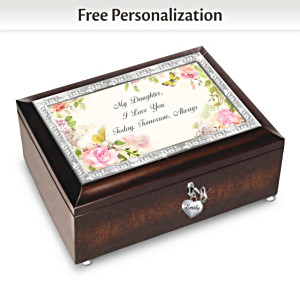 """My Daughter, I Will Love You Always"" Personalized Music Box"