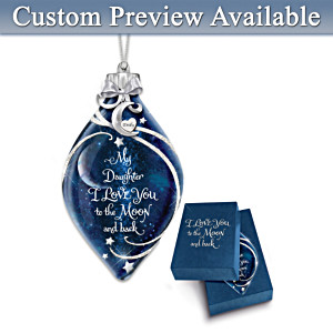 """Daughter, I Love You"" Illuminated Personalized Ornament"