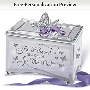 """She Believed She Could So She Did"" Personalized Music Box"