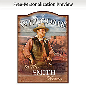 John Wayne Wooden Welcome Sign Personalized With Family Name