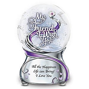 """""""My Friend, I Wish You"""" Musical Glitter Globe"""