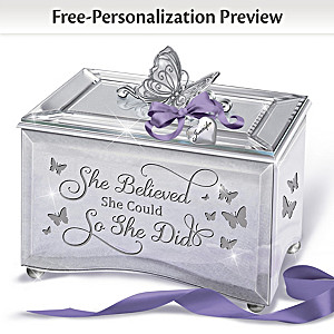 """""""She Believed She Could So She Did"""" Personalized Music Box"""
