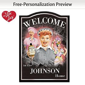 I LOVE LUCY Personalized Welcome Sign