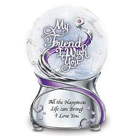 My Friend, I Wish You Glitter Globe