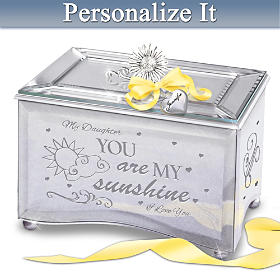 Daughter, You Are My Sunshine Personalized Music Box