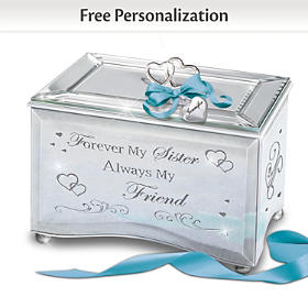 Forever My Sister, Always My Friend Personalized Music Box