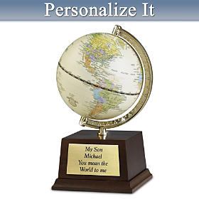 My Son, You Mean The World To Me Personalized Globe