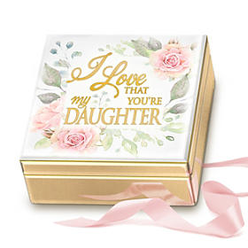 I Love That You're My Daughter Music Box