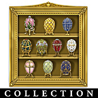 Ultimate Peter Carl Faberge Egg Curio Figurine Collection