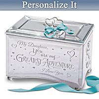 Daughter You're My Greatest Adventure Personalized Music Box