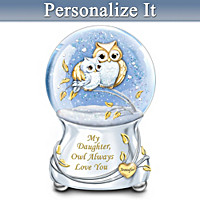 My Daughter, Owl Always Love You Personalized Glitter Globe