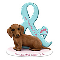 My Dachshund & Me Our Love Was Meant To Be Figurine