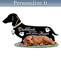 Dachshunds Leave Paw Prints On Your Heart Figurine