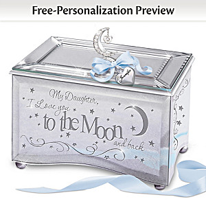 """Daughter, I Love You To The Moon"" Personalized Music Box"
