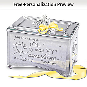 """Granddaughter, You Are My Sunshine"" Personalized Music Box"