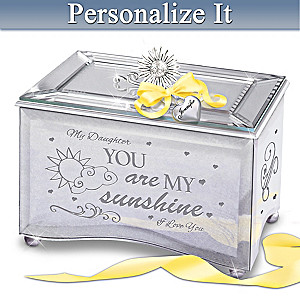"""Daughter, You Are My Sunshine"" Personalized Music Box"