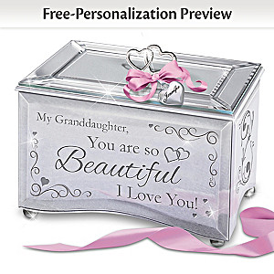 """Granddaughter, You Are So Beautiful"" Personalized Music Box"