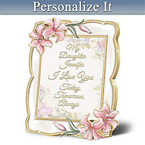 """Daughter, I Love You"" Heirloom Porcelain Personalized Frame"