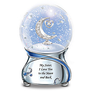 """Sister, I Love You To The Moon"" Musical Glitter Globe"