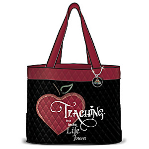 To Touch A Life Forever Quilted Tote Bag For Teachers