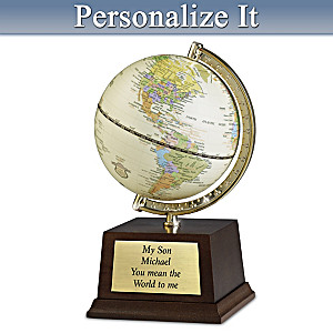 """My Son, You Mean The World To Me"" Personalized Globe"