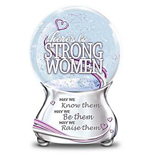 """Strong Women Everywhere"" Musical Glitter Globe"