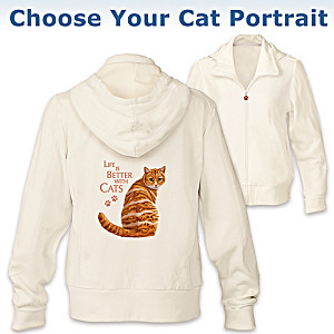 """Life Is Better With Cats"" Hoodie: Choose Your Cat Portrait"