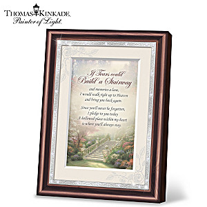 "Thomas Kinkade ""If Tears Could Build A Stairway"" Framed Poem"