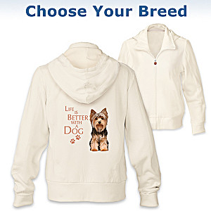 """Life Is Better With A Dog"" Hoodie: Choose Your Dog Breed"