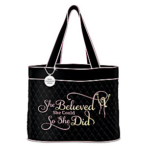 """She Believed She Could"" Quilted Tote With Engraved Charm"