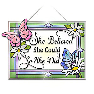 """She Believed She Could"" Inspirational Suncatcher"