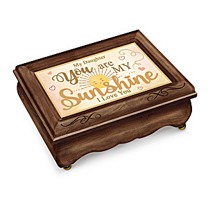 """""""Daughter, You Are My Sunshine"""" Wooden Music Box"""