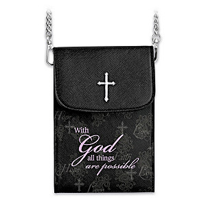 """""""With God All Things Are Possible"""" Crossbody Cell Phone Bag"""