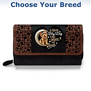 I Love My Dog To The Moon And Back Wallet: Choose Your Breed