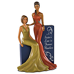 """A Sister's Love Is Forever Flawless"" Figurine"