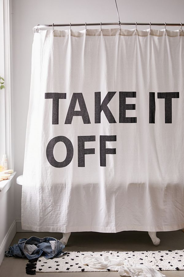 Slide View: 1: Take It Off Shower Curtain