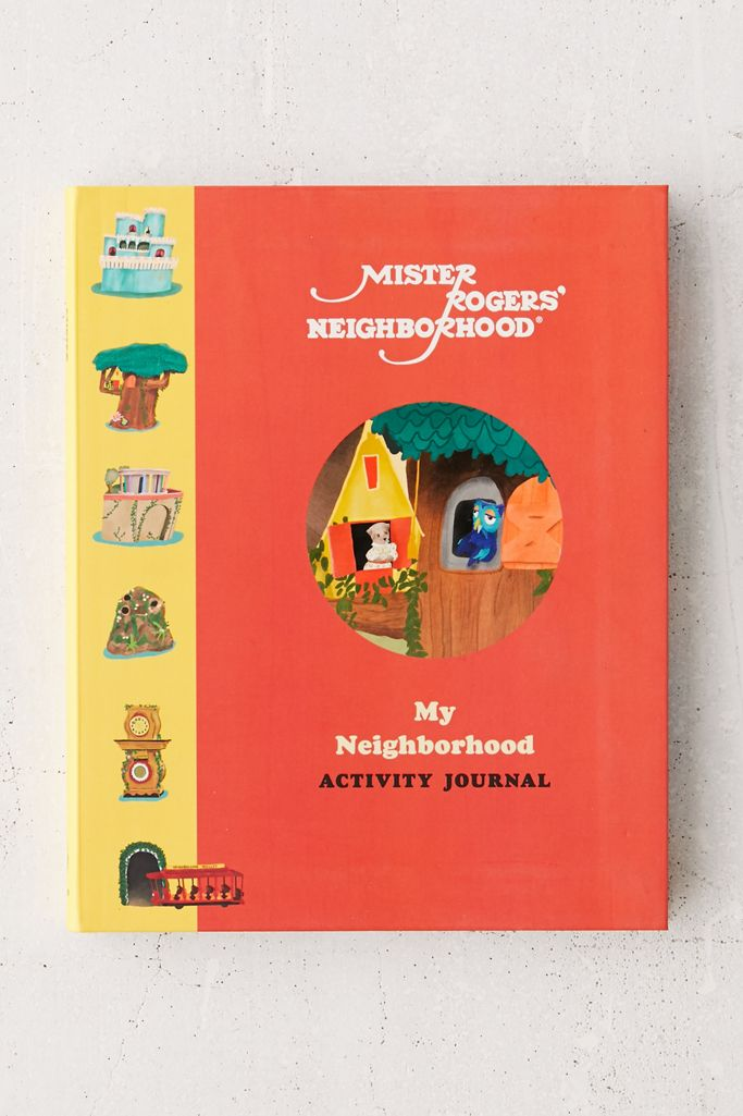 Mister Rogers Neighborhood My Neighborhood Activity Journal By Fred Rogers Productions Urban Outfitters