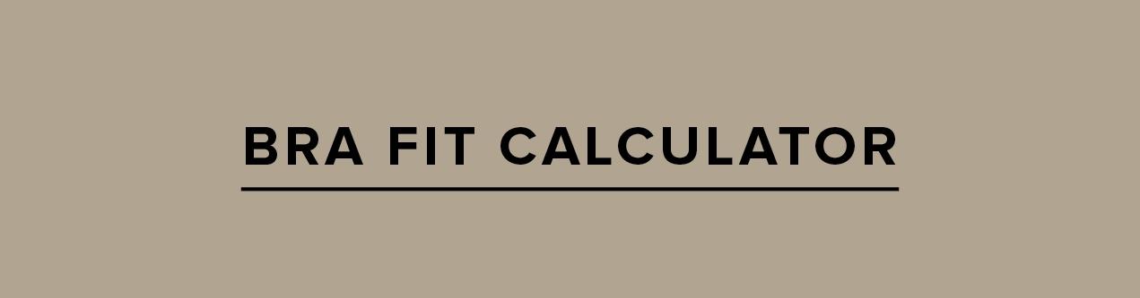 Bra Fit Calculator