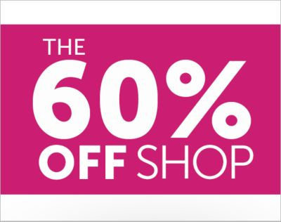 The 60% OFF Shop. Deals too good to pass up. 60% OFF*