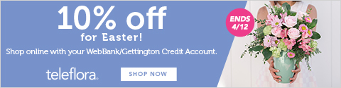10% OFF for Easter! Shop Teleflora online with your Gettington/WebBank Credit Account! Offer ends 4/12.