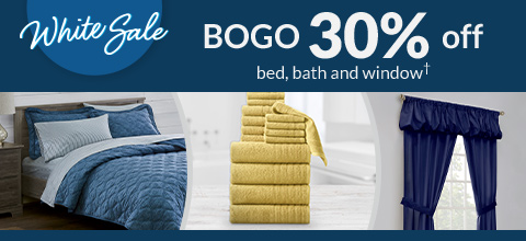 bogo 30% off bed, bath and window treatments