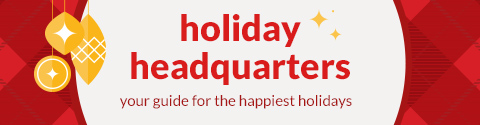 holiday headquarters - your guide to all things holiday