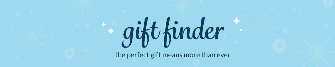 gift finder - the perfect gift means more than ever