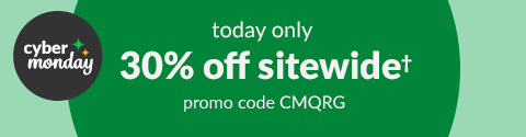 Save 30% Sitewide with no minimum order and promo code CMQRG
