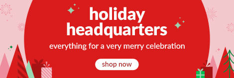 holiday headquarters everything for a very merry celebration, shop now