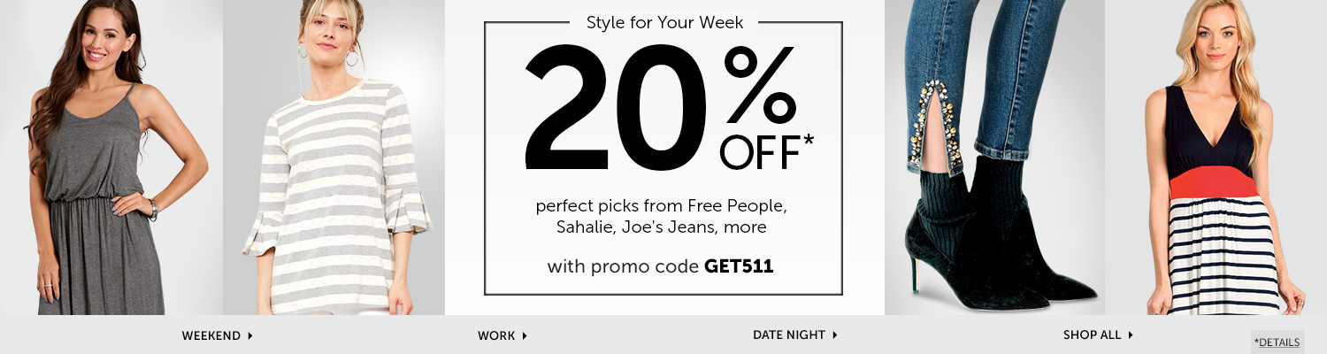 Take 20% off the perfect fashion picks with promo code GET511 at checkout!