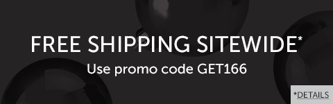 Links to Offer Details: Free Shipping Sitewide with promo code GET166!