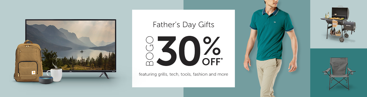 Father's Day Gifts BOGO 30% OFF* featuring grills, tech, tools, fashion and more